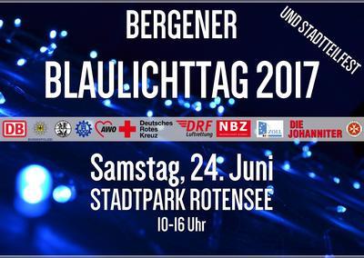 Bergener Blaulichttag  2017 und Stadtteilfest